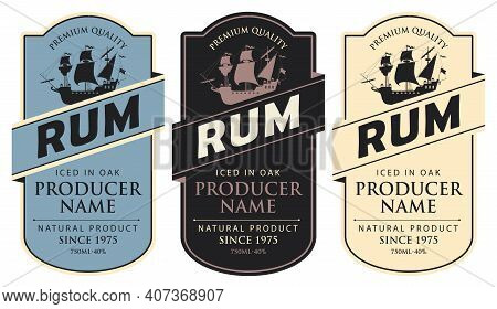 Set Of Three Vector Labels For Rum In A Figured Frames With Sailing Ships And Inscriptions In Retro