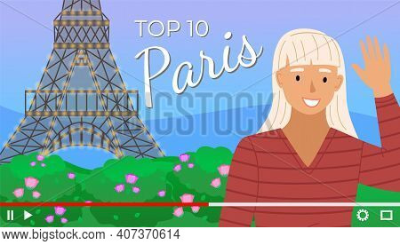 Video Player Interface. Screensaver Of Interview Of A Blonde Girl About Paris. Traveling Blog. Shoot