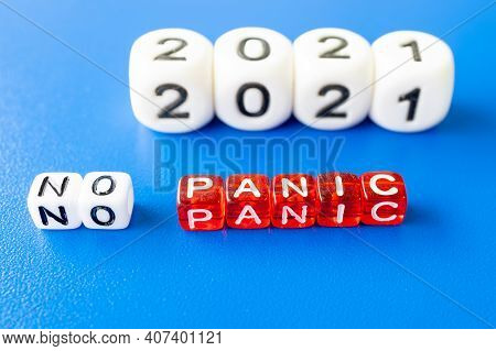 Word No Panic Made Of Cubes And Next Year 2021, Concept Year No Panic