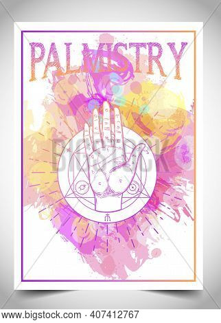 Palmistry, Palm Reading, Chiromancy, Or Chirology. Business Card Design Template For Fortune Teller,
