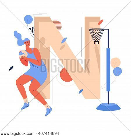 Woman Playing Netball With Ball In Hands. Concept Illustration With Goal Point And Large Capital Let