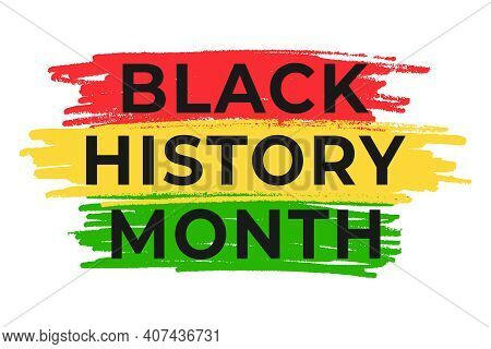 Black History Month Banner Template. Vector Illustration For National Holiday Poster Or Card. Annual