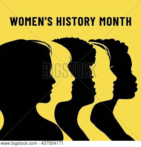 Womens History Month. Women's Day. Poster With Different Women. 8 March
