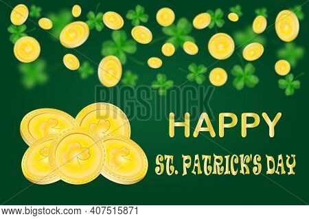 Golden Coins And Clover On Green Background. Happy St. Patrick's Day Banner With Gold, Money And Sha