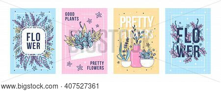 Flowers And Plants Posters Set. Leaves, Buds, Bunches, Wildflowers Vector Illustrations With Text. F