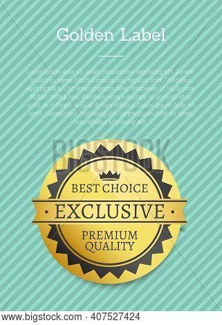 Best Choice Golden Label On A Blue Striped Background Vector Template Premium Quality Reward. Design