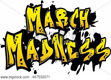 March Madness Tagging Graphic Design Logo Art