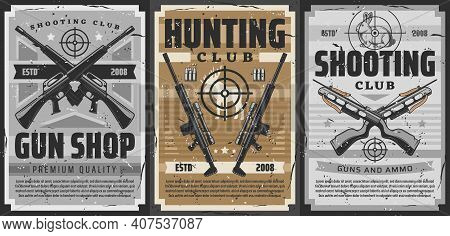 Gun And Weapon Target Retro Posters Of Vector Hunting And Shooting Sport Design. Hunter Rifles, Shot