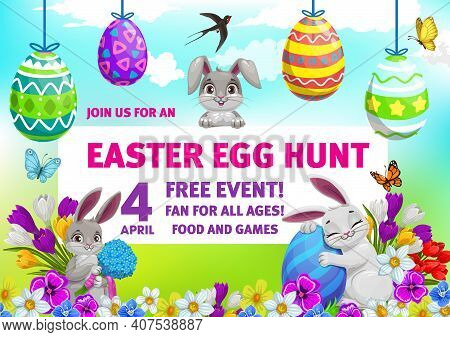 Easter Holiday Vector Flyer Of Egg Hunt Party. Easter Bunnies Or Rabbits And Painted Eggs On Green G