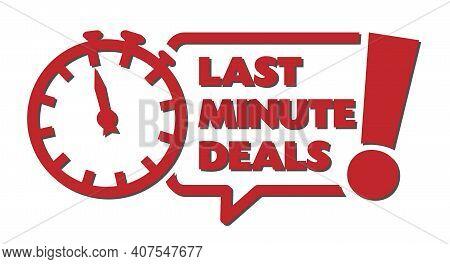 Text Last Minute Deals In Speech Bubble Vector Illustration