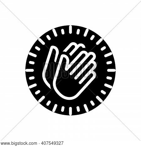 Black Solid Icon For Appreciate Applaud Hymn Eulogize Panegyrize Belaud Clapping Applause Cheerful P