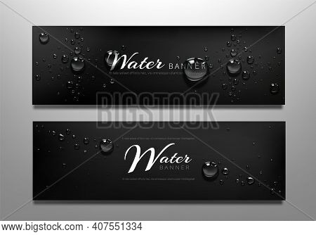 Water Drop Banners, Black Background With Liquid Bubbles Or Aqua Spheres. Horizontal Wet Backdrop, A