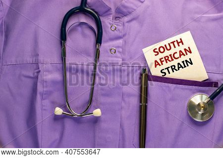 Covid-19 South African Strain Symbol. Medical Uniform, White Card With Words 'south African Strain',