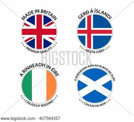 Set Of Four British, Icelandic, Irish And Scottish Stickers. Made In Britain, Made In Iceland, Made