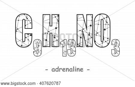 Chemical Formula Of Hormone Adrenaline. Infographics Illustration. Lines Connected With Dots