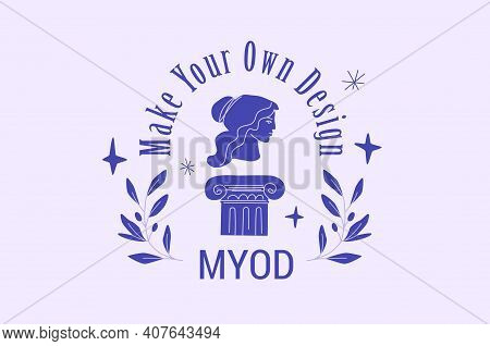 Make Your Own Design Vector Emblem Or Badge In Blue Color. Antique Female Profile, Ionic Column And