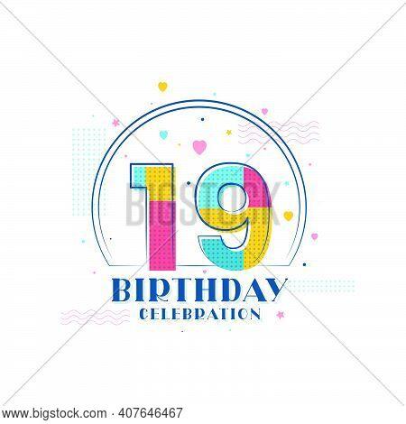 19 Birthday Celebration, Modern 19th Birthday Design Vector Illustration