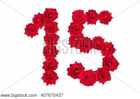 Numeral 15 Made Of Red Roses On A White Isolated Background. Red Roses. Element For Decoration. Fift