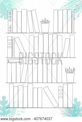 Printable A4 Paper Sheet With Bookshelves And Books On Background With Tropical Leaves. Minimalist P