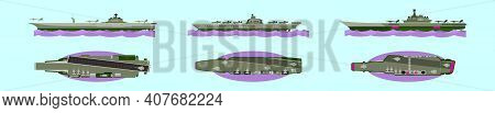 Set Of Warships Cartoon Icon Design Template With Various Models. Modern Vector Illustration Isolate