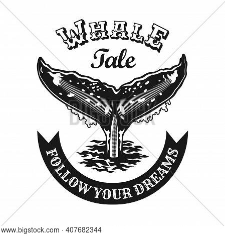 Engraving Black Emblem With Whale Tail. Monochrome Design Elements With Whale Tail And Text. Underwa