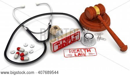 Health Law. The Stamp And An Imprint. Rubber Stamp And Red Imprint Health Law With Judge's Hammer On