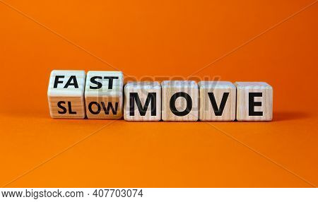 Time To Fast Move Symbol. Turned Wooden Cubes And Changed Words 'slow Move' To 'fast Move'. Beautifu