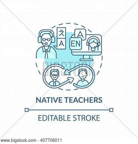 Native Teachers Concept Icon. Online Language Courses Idea Thin Line Illustration. Improving Listeni