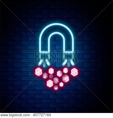 Glowing Neon Line Magnet With Money Icon Isolated On Brick Wall Background. Concept Of Attracting In