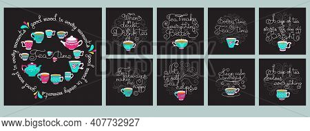 Tea Time. Set Of Hand Drawn Typography Cards. Vector Illustration.