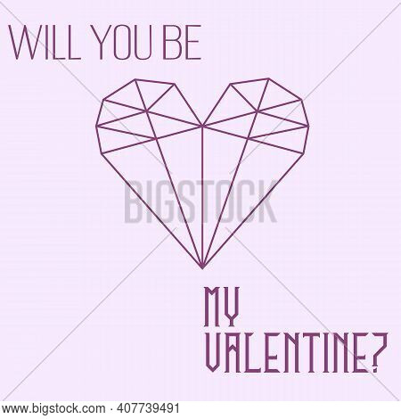 Geometric Origami Crystal Heart And Text 'will You Be My Valentine' On Pink Background