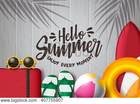 Hello Summer Vector Background Template. Hello Summer Enjoy Every Moment Text In Wood With Beach And