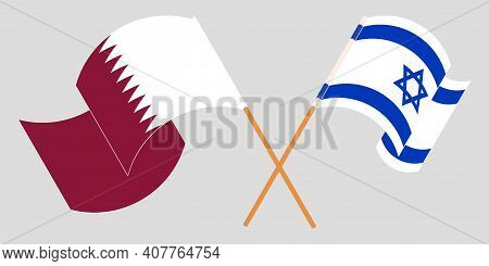 Crossed And Waving Flags Of Israel And Qatar. Vector Illustration