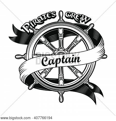Ship Insignia Vector Illustration. Vintage Wooden Rudder With Pirate Crew Captain Text. Nautical Adv
