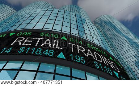 Retail Trading Independent Day Traders Stock Market Buying Selling Shares Ticker 3d Illustration