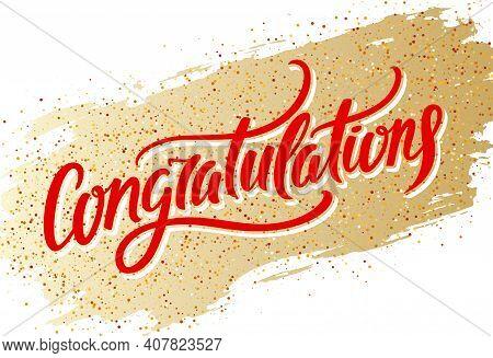 Congratulations. Vector Handwritten Lettering On Golden Stroke Background. Vector Illustration.
