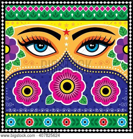 Pakistani Or Indian Truck Art Vector Pattern, With Female Eyes, Flowers, Leaves And Abstract Shapes