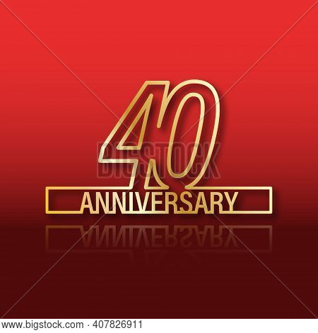 40 Anniversary. Stylized Gold Lettering With Reflection On A Red Gradient Background. Vector Illustr