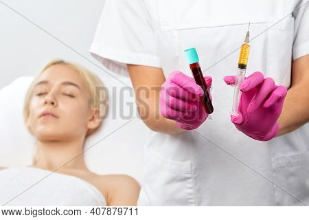 Beautician Will Do Prp Therapy For The Face Against Wrinkles. She Has Blood Plasma For Injections An