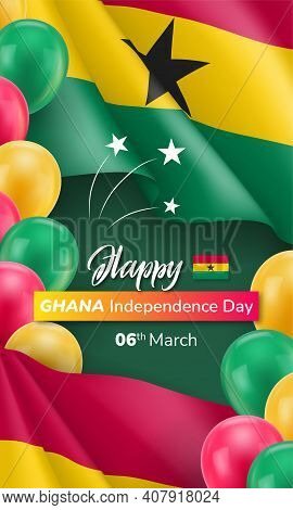 Happy Ghana Independence Day Poster. 6th Of March Banner, Card, National Holiday Background In Ghana