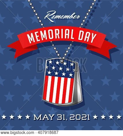 Remember Memorial Day. Soldier's Dog Tags With American Flag Design. Vector Illustration. Square Des