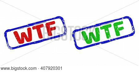 Vector Wtf Framed Watermarks With Unclean Texture. Rough Bicolor Rectangle Seal Stamps. Red, Blue, G