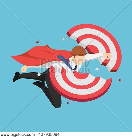 Flat 3d Isometric Super Businessman Flying Through And Breaking Target. Business Success And Leaders