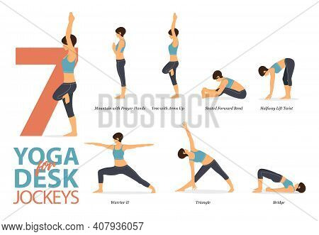 Infographic Of 7 Yoga Poses For Workout At Home In Concept Of Yoga For Desk Jockeys In Flat Design.