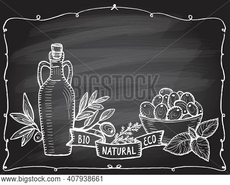 Graphic chalkboard illustration with bottle of olive oil and fresh olives in bowl, farm fresh mediterranean still life with vintage frame and copy space for text. Rasterized version