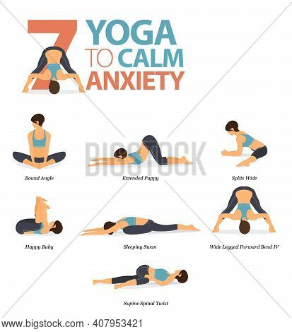 Infographic 7 Yoga Poses For Workout At Home In Concept Of Calm Anxiety In Flat Design. Women Exerci