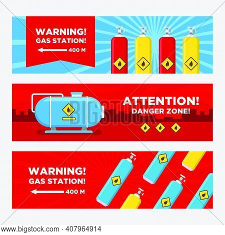 Gas Station Warning Banners Set. Tanks And Cylinders, Destination Arrow Vector Illustrations With Da