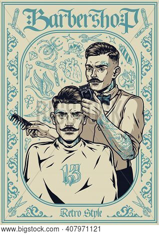 Barbershop Vintage Template With Monochrome Tattoos Stylish Mustached Barber Holding Clipper And Com