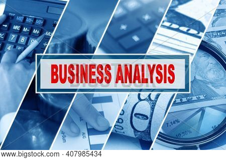 Business And Finance Concept. Collage Of Photos, Business Theme, Inscription In The Middle - Busines