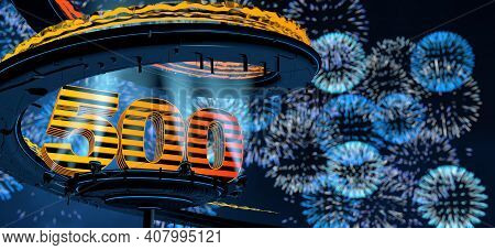 Number 500 Formed By A Yellow Structure On A Round Metal Platform Illuminated By Reflectors Surround